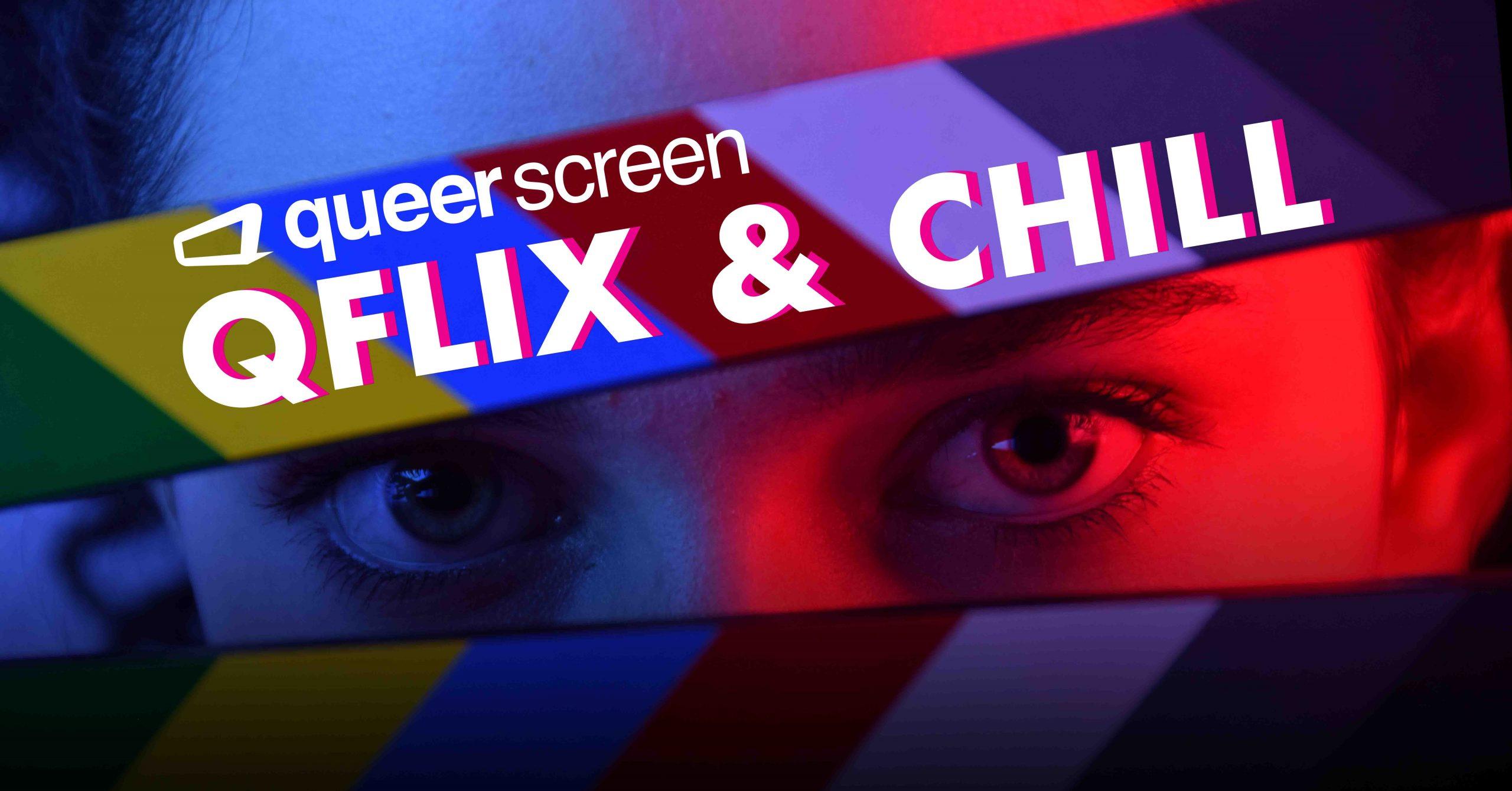 Queerscreen QFLIX AND CHILL Feb 2021 Website header